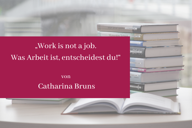 Sachbuch_Work is not a job